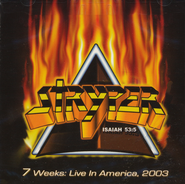 7 Weeks: Live in America, 2003, Compact Disc [CD]   -              By: Stryper