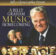A Billy Graham Music Homecoming, Volume 1, Compact Disc [CD]   -     By: Bill Gaither, Gloria Gaither, Homecoming Friends