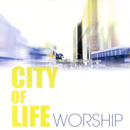 City Of Life Worship CD   -