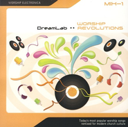 Worship Revolutions Mix-1, CD   -     By: Dreamlab