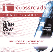 My Hope Is In The Lord, Accompaniment CD   -              By: The Talley Trio