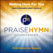 Waiting Heres For You Acc CD    -              By: Passion, Christy Nockels
