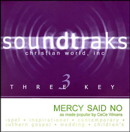 Mercy Said No, Accompaniment CD   -              By: CeCe Winans