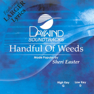 Handful Of Weeds, Accompaniment CD   -     By: Sheri Easter