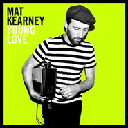 Young Love   -     By: Mat Kearney