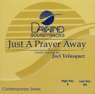 Just A Prayer Away, Accompaniment CD   -     By: Jaci Velasquez
