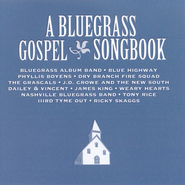 A Bluegrass Gospel Songbook CD   -