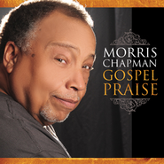 Gospel Praise - Morris Chapman  [Music Download] -     By: Morris Chapman