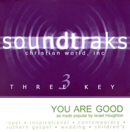 You Are Good, Accompaniment CD   -              By: Israel Houghton