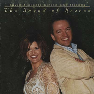 The Sound of Heaven CD  -     By: David Binion, Nichole Binion & Friends