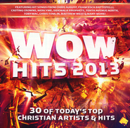 WOW Hits 2013   -              By: Various Artists