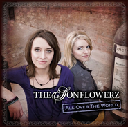 All Over The World CD   -     By: The Sonflowerz