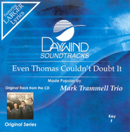 Even Thomas Couldn't Doubt It, Accompaniment CD   -     By: Mark Trammell Trio