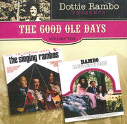 The Good Ole Days, Volume 10 CD   -     By: Dottie Rambo, The Singing Rambos