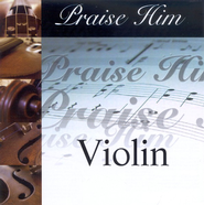 Praise Him: Violin CD   -