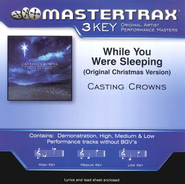 While You Were Sleeping (Original Christmas Version),  Accompaniment CD  -              By: Casting Crowns