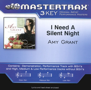 I Need A Silent Night (Premiere Performance Plus Track)  [Music Download] -     By: Amy Grant