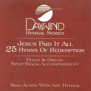Jesus Paid It All, 25 Hymns for Piano & Organ Accompaniment, CD   -