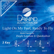 Light On My Feet, Ready To Fly, Accompaniment CD   -     By: Doyle Lawson & Quicksilver