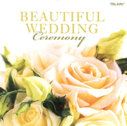 Beautiful Wedding: Ceremony CD  -