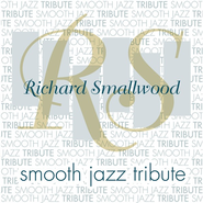 Smooth Jazz Tribute: Richard Smallwood CD   -