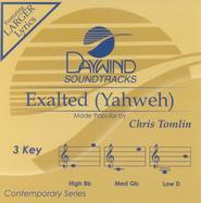 Exalted (Yahweh), Accompaniment CD   -              By: Chris Tomlin