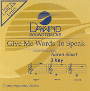 Give Me Words To Speak, Accompaniment CD   -     By: Aaron Shust