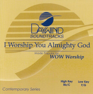 I Worship You Almighty God, Accompaniment CD   -     By: WOW Worship