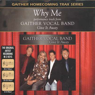 Why Me, Accompaniment CD   -     By: Gaither Vocal Band