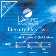 Eternity Has Two (Burn on Demand), Accompaniment CD   -              By: Doyle Lawson & Quicksilver