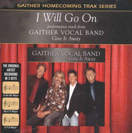 I Will Go On, Accompaniment CD   -     By: Gaither Vocal Band