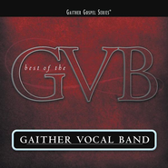 Daystar (Shine Down On Me) (The Best Of The Gaither Vocal Band Album Version)  [Music Download] -     By: Gaither Vocal Band