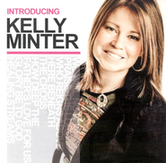 Introducing Kelly Minter CD   -