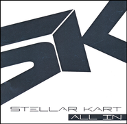 All In   -              By: Stellar Kart