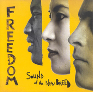 Freedom CD   -              By: Sound of the New Breed