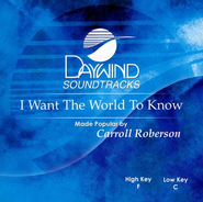 I Want the World to Know, Accompaniment CD   -     By: Carroll Roberson