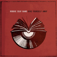 Give Yourself Away CD   -     By: Robbie Seay Band