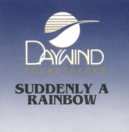 Suddenly a Rainbow, Accompaniment CD   -     By: Dixie Echoes