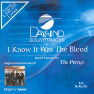 I Know It Was The Blood, Accompaniment CD   -     By: The Perrys