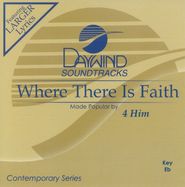 Where There Is Faith, Accompaniment CD   -     By: 4Him
