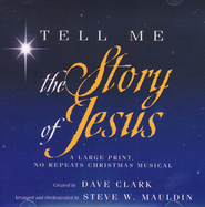 Tell Me the Story of Jesus: A Large Print, No Repeats Christmas Musical  -