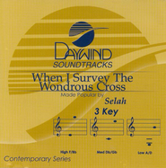 When I Survey the Wondrous Cross, Accompaniment CD   -     By: Selah