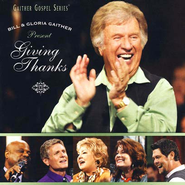 Giving Thanks CD   -     By: Bill Gaither, Gloria Gaither, Homecoming Friends