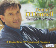 Through The Years: A Collection of Treasured Classics, 4 CDs     -     By: Daniel O'Donnell