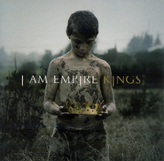 Kings CD   -     By: I Am Empire