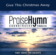 Give This Christmas Away, Accompaniment CD   -     By: Amy Grant, Matthew West