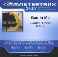 God In Me (Low Key-Premiere Performance Plus w/o Background Vocals)  [Music Download] -     By: Daniel Doss Band
