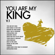 You Are My King, Volume 1   -