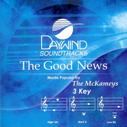 The Good News, Accompaniment CD   -     By: The McKameys