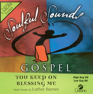 You Keep On Blessing Me, Accompaniment CD   -     By: Luther Barnes